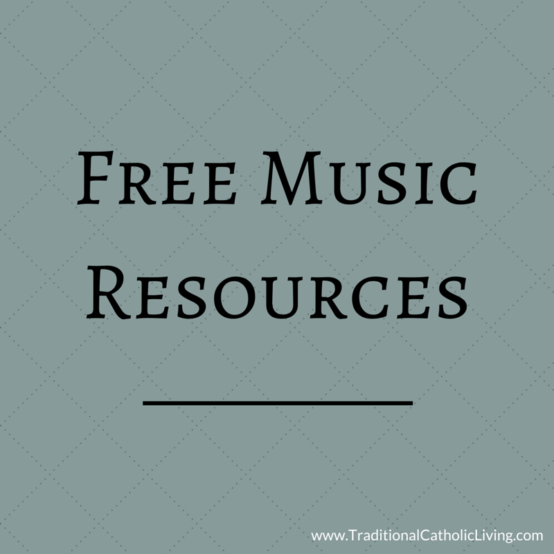 Free Music Resources - Traditional Catholic Living
